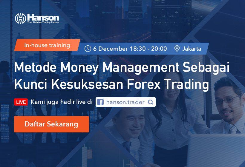 Hanson Training: Metode Money Management Sebagai Kunci Kesuksesan Forex Trading