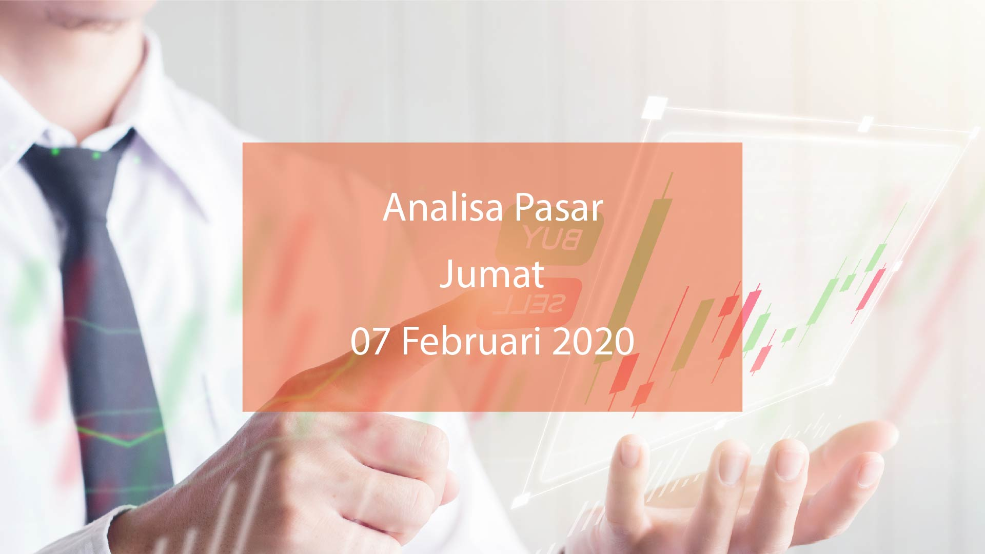 analisa pasar hsb 7 feb 2020
