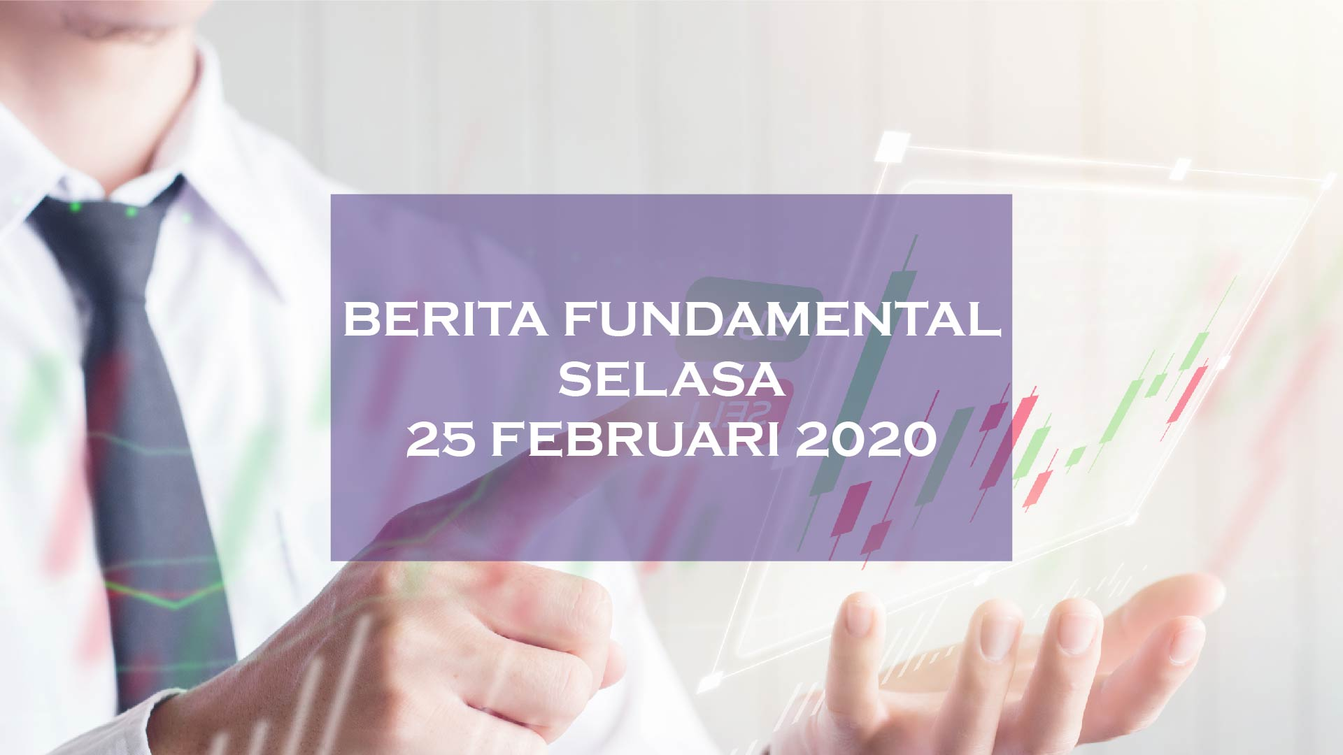 berita fundamental hsb investasi 25 feb 2020
