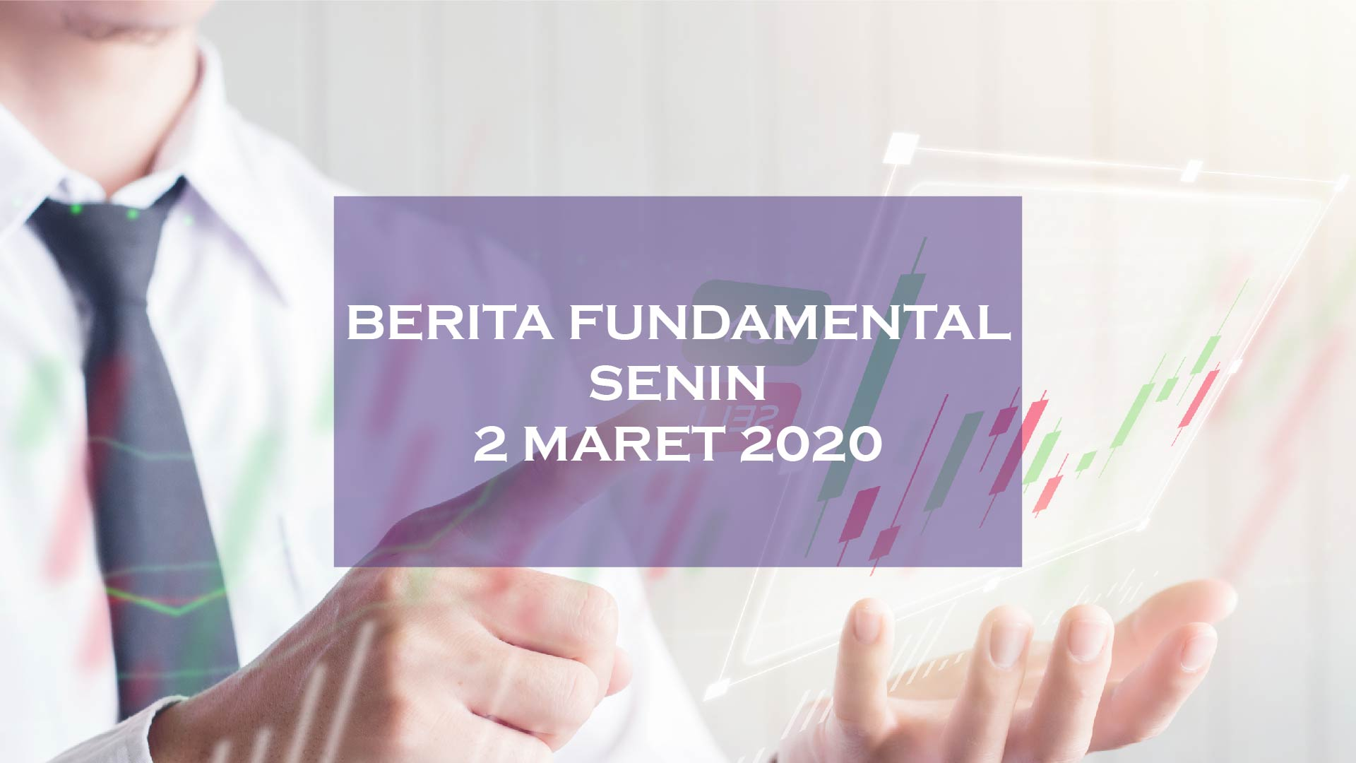 berita fundamental hsb investasi 2 mar 2020