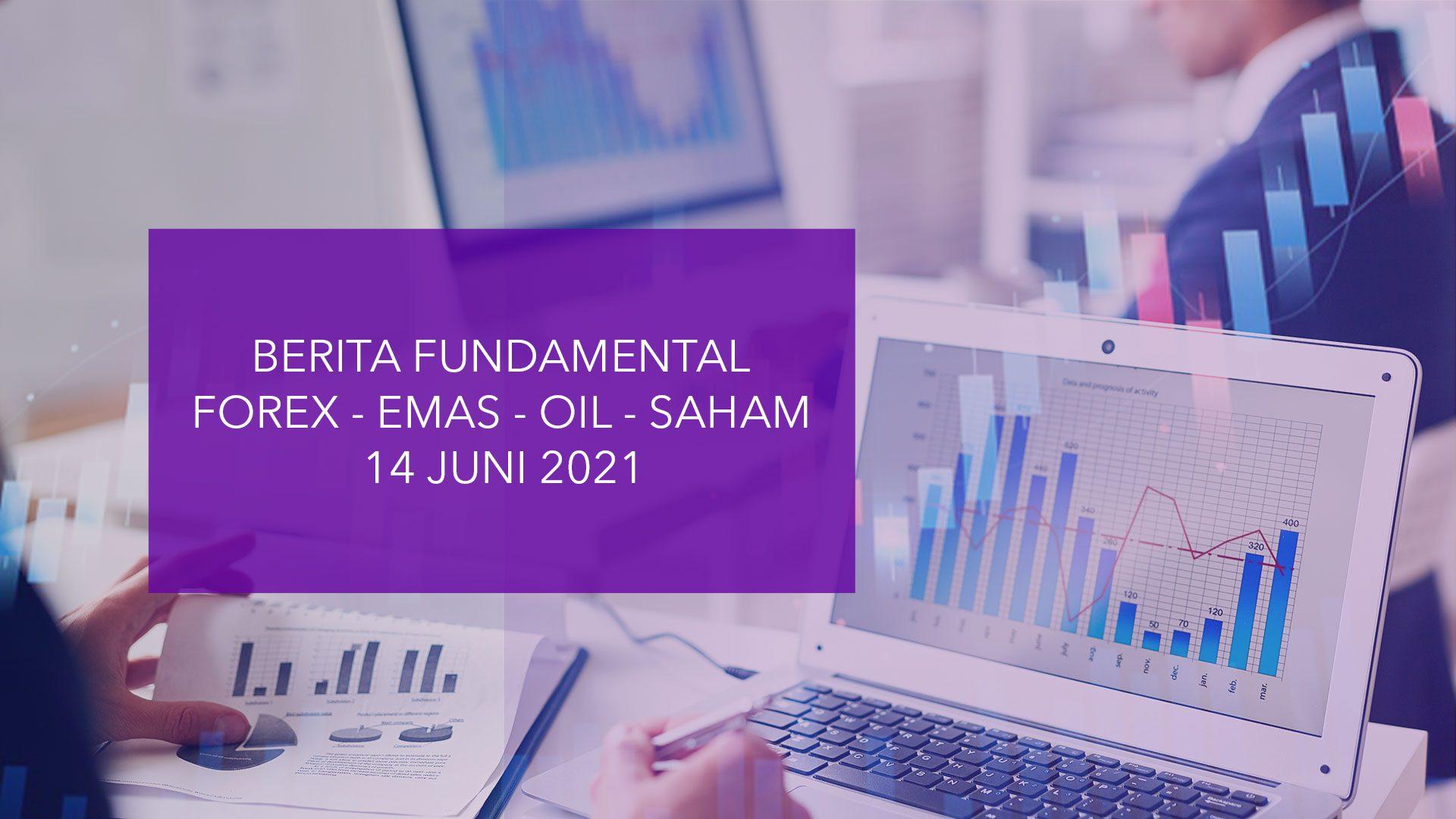 Analisa Pasar (Berita Fundamental) HSB – 14 Juni 2021