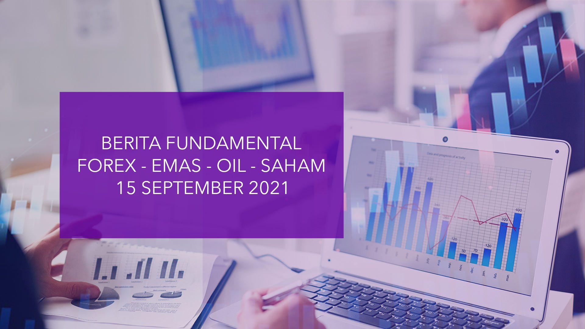 Analisa Pasar (Berita Fundamental) HSB – 15 September 2021